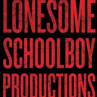 Lonesome Schoolboy Productions