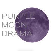 Purple Moon Drama