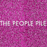 The People Pile