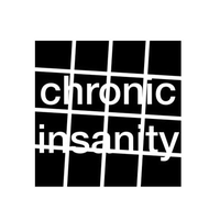 Chronic Insanity