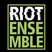 Riot Ensemble