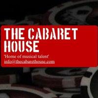 The Cabaret House