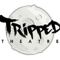 Tripped Theatre