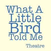 What a Little Bird Told Me