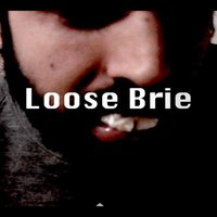 Loose Brie