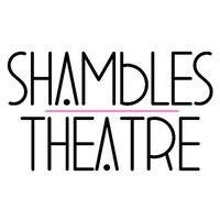 Shambles Theatre