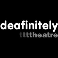 Deafinitely Theatre
